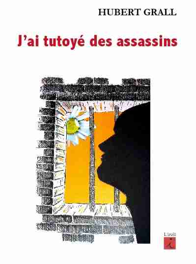 J'ai tutoyé des assassins de Hubert Grall