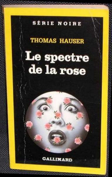 Le spectre de la rose Thomas Hauser