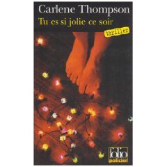 Tu es si joilie ce soir de Carlène Thompson